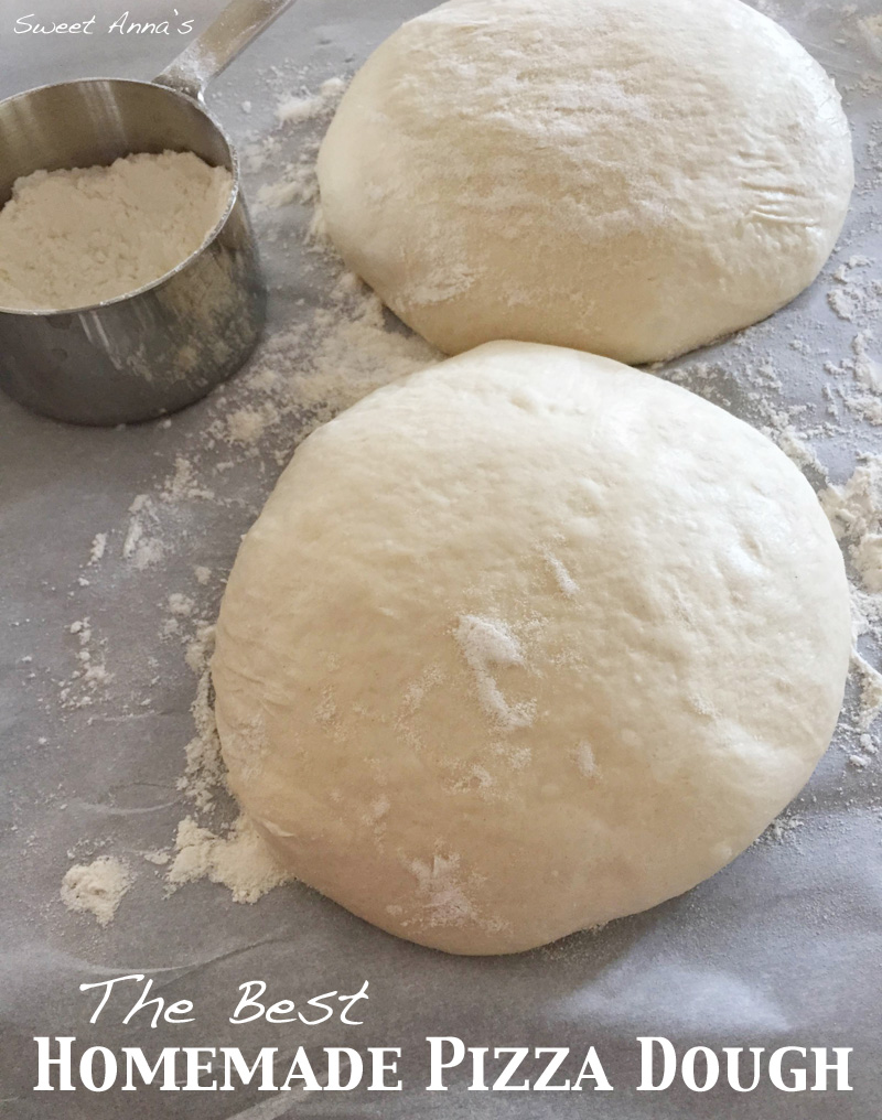 The Best Homemade Pizza Dough | Sweet Anna's