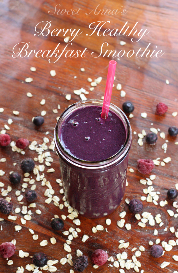 Berry Healthy Breakfast Smoothie | Sweet Anna's