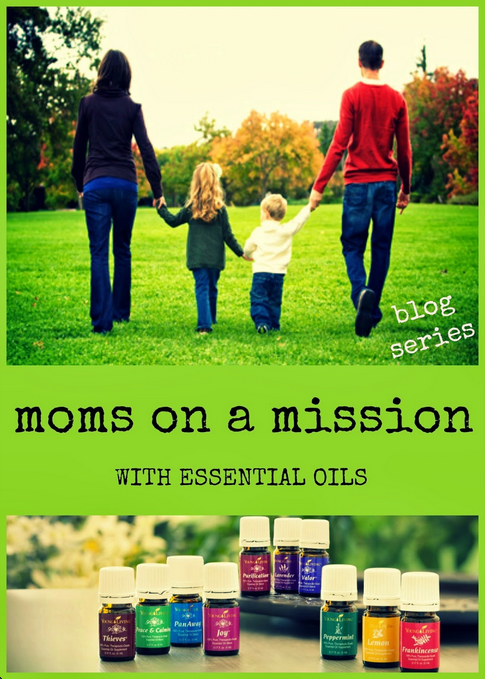Moms on a Mission with Essential Oils