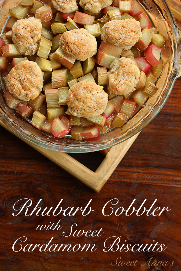 rhubarb cobbler with sweet cardamom biscuits