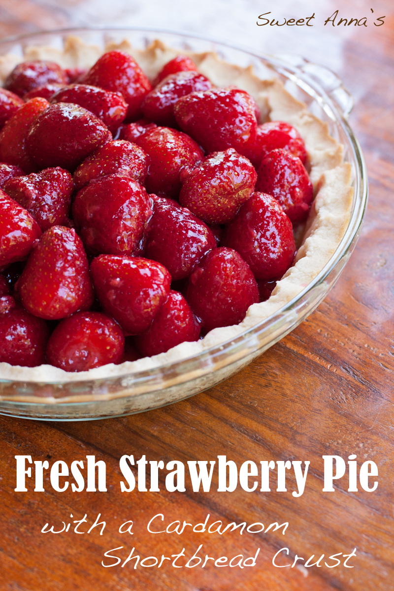 Fresh Strawberry Pie with a Cardamom Shortbread Crust | Sweet Anna's